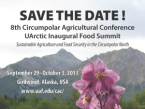Circumpolar Agricultural Conference and UArctic Inaugural Food Summit