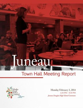 Juneau and Nome Town Hall Reports AvailableNow!